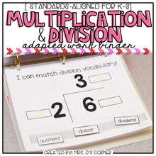 Load image into Gallery viewer, Multiplication and Division Adapted Work Binder®
