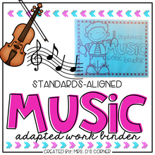 Load image into Gallery viewer, Music Adapted Work Binder® ( Standards-Aligned K-3)
