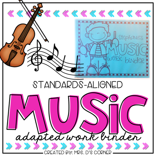 Music Adapted Work Binder® ( Standards-Aligned K-3)