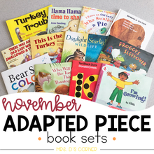 Load image into Gallery viewer, November Adapted Piece Book Set [12 book sets included!]
