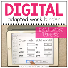 Load image into Gallery viewer, DIGITAL Adapted Work Binder ( Kinder Sight Words - 88 words! )