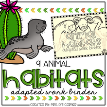 Load image into Gallery viewer, Animal Habitats Adapted Work Binder®