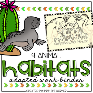 Animal Habitats Adapted Work Binder®