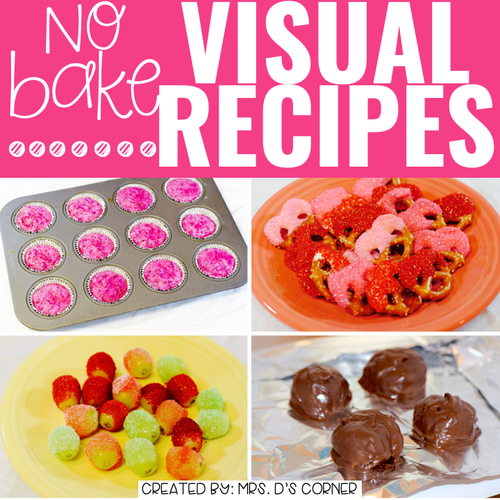 February Visual Recipes with REAL Pictures for Cooking in the Classroom