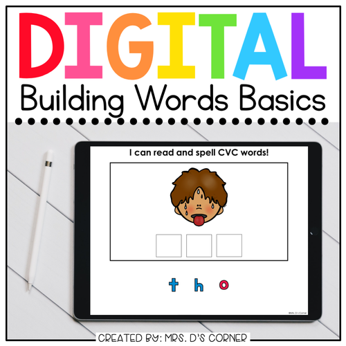 Building CVC and CVCe Words Digital Basics for Special Ed | Distance Learning