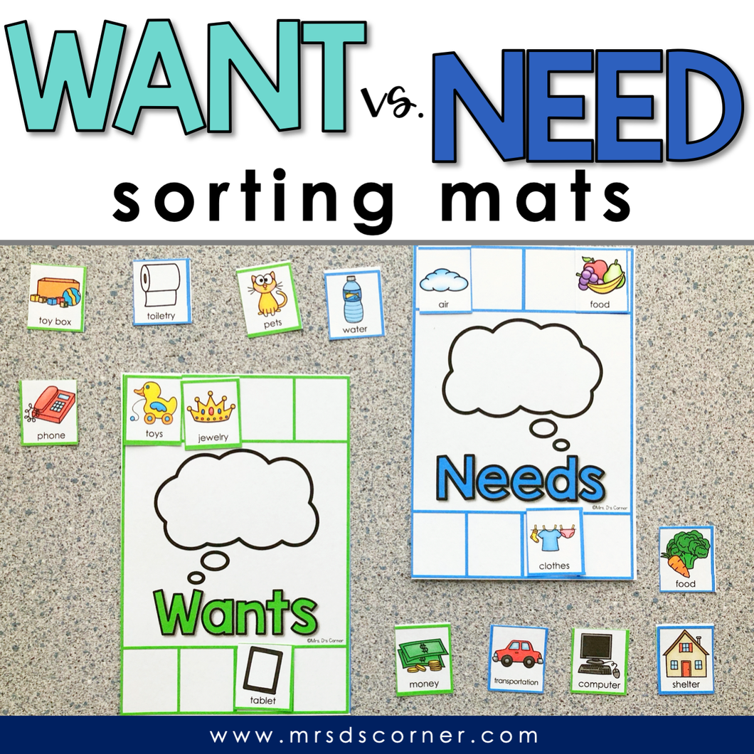 Wants and Needs Sorting Mats [2 mats included] | Want VS Need Activity
