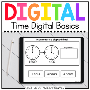 Telling Time + Elapsed Time Digital Basics for Special Ed | Distance Learning
