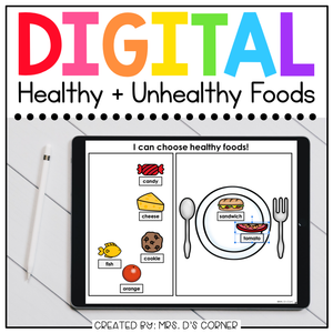 Healthy + Unhealthy Foods Digital Basics for Special Ed | Distance Learning