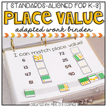 Load image into Gallery viewer, Place Value Adapted Work Binder®