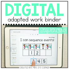 Load image into Gallery viewer, DIGITAL Adapted Work Binder ( Sequencing )