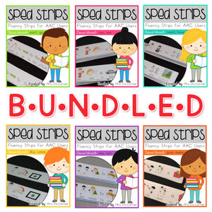 SPED Strips BUNDLE Fluency Strips for SPED | Core Vocabulary Sentence Strips AAC