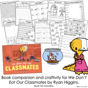 Don't Eat Our Classmates Book Companion [ Craft, Writing, and Visual Recipe! ]