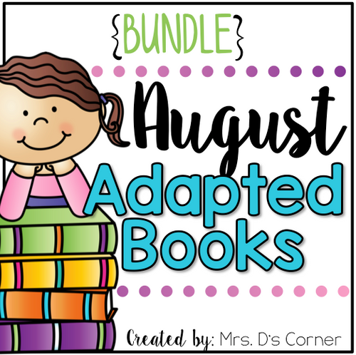 August Adapted Books [Level 1 and Level 2] | Digital + Printable Books