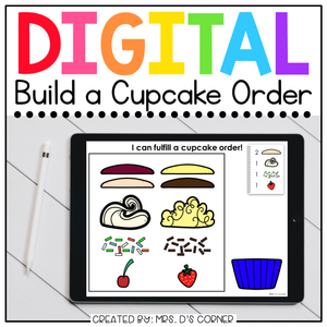 Digital Build a Cupcake Order | Activity for Special Ed + Distance Learning
