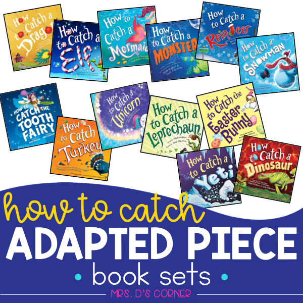 How to Catch a... Adapted Piece Book Set [ 13 book sets included! ]