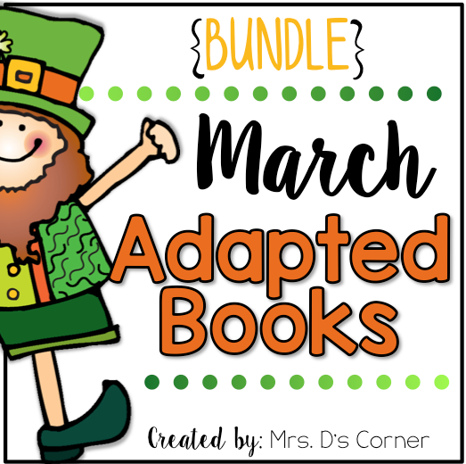 March Adapted Books [Level 1 and Level 2] | Digital + Printable Adapted Books