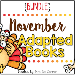 November Adapted Books [Level 1 and Level 2] Digital + Printable Adapted Books
