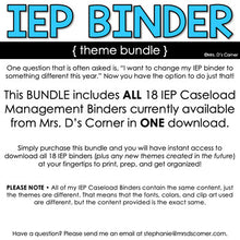 Load image into Gallery viewer, IEP Caseload Binder for Special Ed - Bundle of 18 Themes