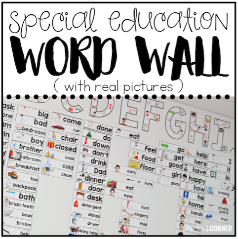 Special Education Word Wall (with REAL pictures!) | Functional Word Wall