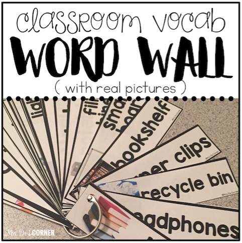 Core Vocabulary Word Wall (Classroom Vocab - with REAL pictures)