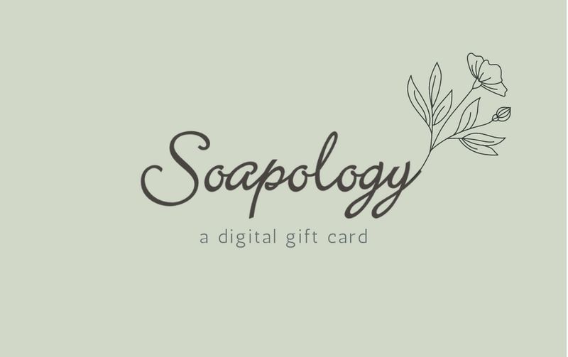Digital Gift Card - SoapologyNYC