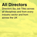 Almost 160,000 UK Directors (based on job title) - Email and Business data
