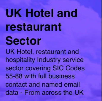 Hotel, Restaurant and Hospitality Sector SIC Codes 55-58 - Email and Business data