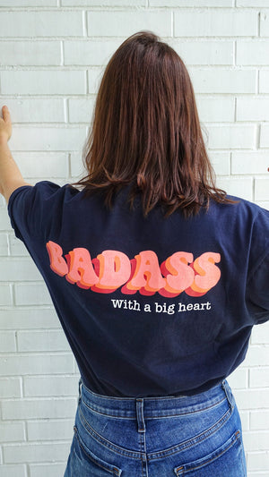 Camiseta Badass with a big heart