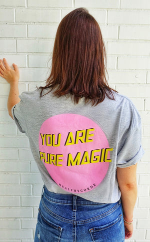 Camiseta You are pure magic