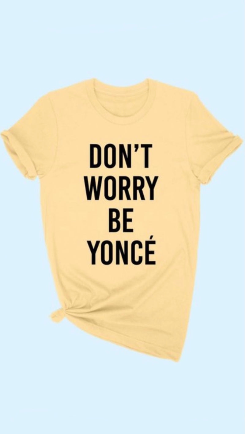 Be Yonce' Graphic Tee
