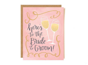 Here's To The Bride and Groom Card by 1canoe2