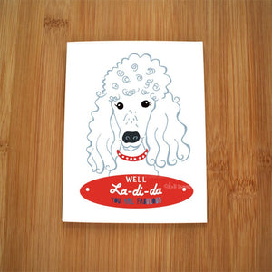 Fabulous Poodle Card by Kate Brennan Hall