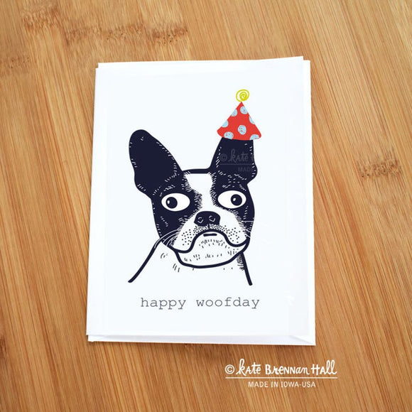 Happy Woofday Boston Terrier Card by Kate Brennan Hall