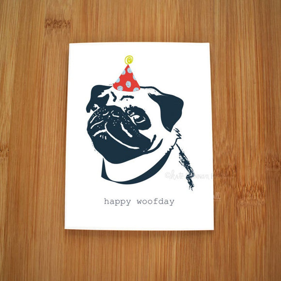 Happy Woofday Pug Card by Kate Brennan Hall