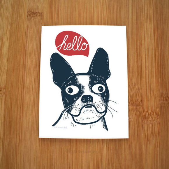 Hello Boston Terrier Card by Kate Brennan Hall