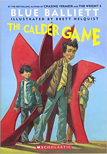 The Calder Game: Book 3 of 4 in the Chasing Vermeer series