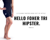 The FOHER Smoochy Tri Hipster