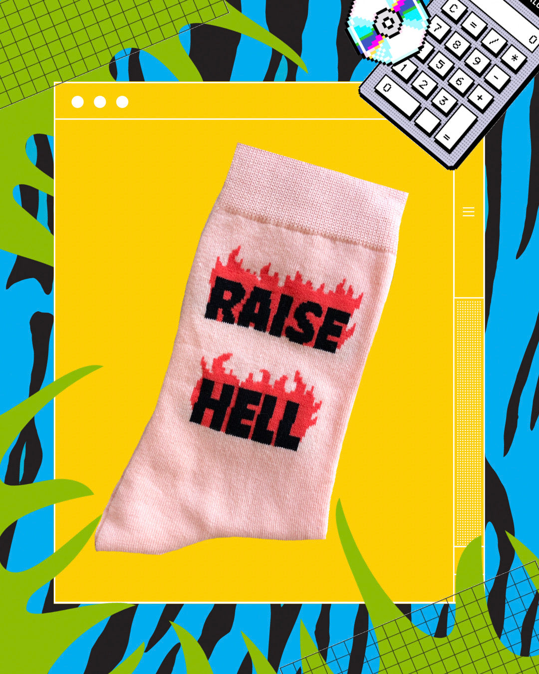 Raise Hell Socks!