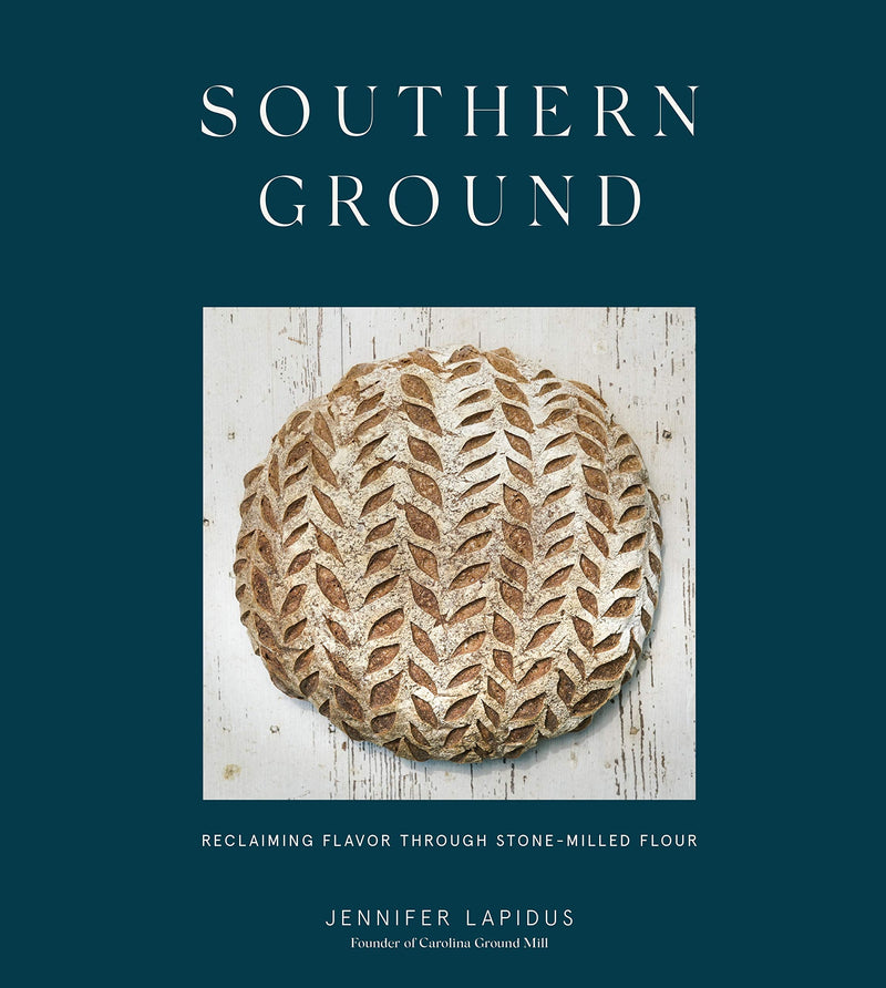 Southern Ground: Reclaiming Flavor Through Stone-Milled Flour