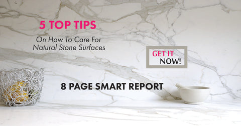 5 Top Tip - On Stone Care & Maintenance