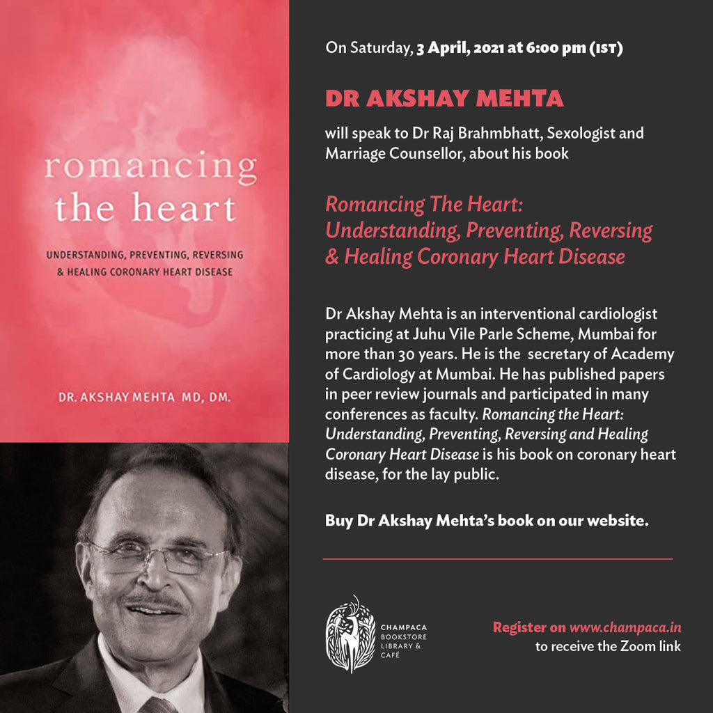 Romancing the Heart – Conversation with Dr Akshay Mehta
