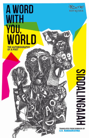 A Word With You, World: The Autobiography Of A Poet