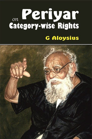Periyar On Category-Wise Rights