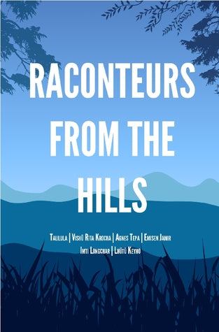 Raconteurs From The Hills