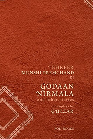 Godaan, Nirmala And Other Stories: Screenplays By Gulzar