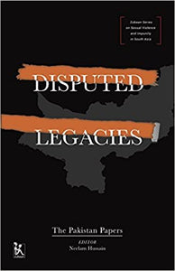Disputed Legacies: The Pakistan Papers