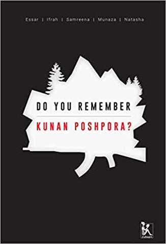 Do You Remember Kunan-Poshpora