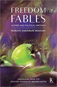Freedom Fables: Satires and Political Writings
