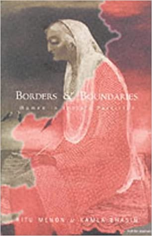 Borders And Boundaries: Women In India's Partition