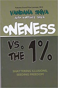 Oneness Vs. The 1%: Shattering Illusions, Seeding Freedom